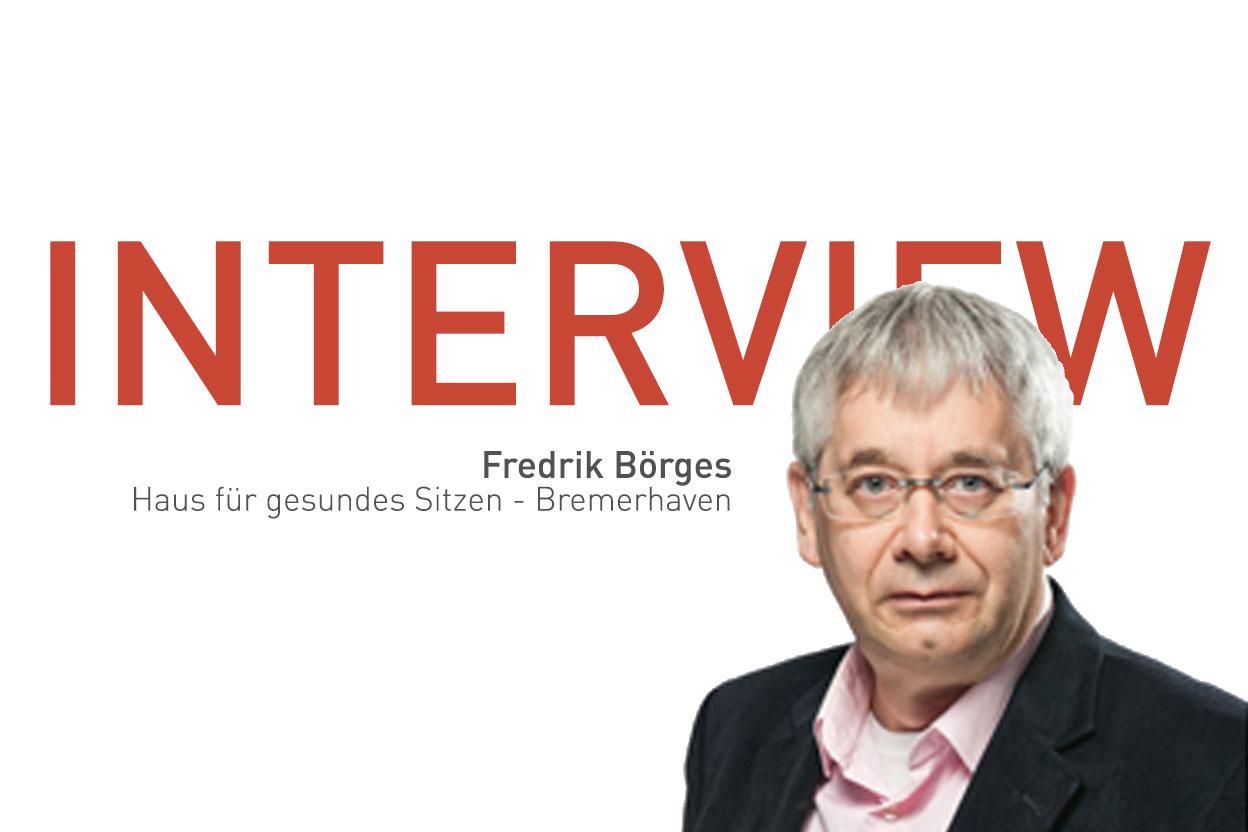 Interview mit Fredrik BörgesHaus für gesundes Sitzen - Bremerhaven