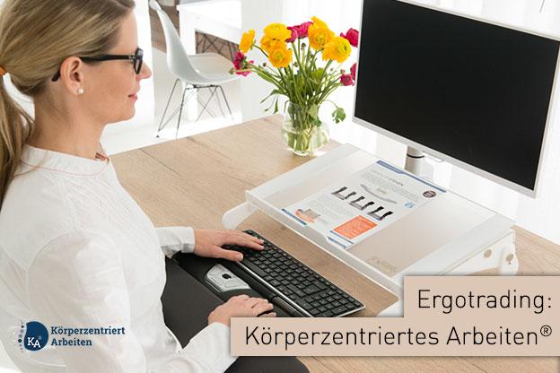 Ergonomiewelt | Körperzentriertes Arbeiten